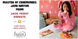master-of-ceremonies-jami-kinton-jack-frost-donuts